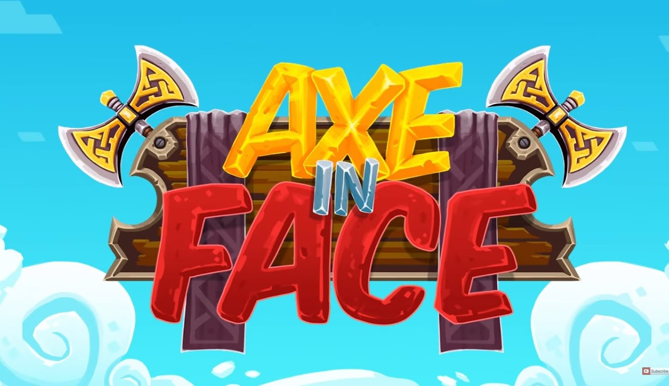 Axe in Face 2 Hack